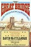Image of The Great Bridge: The Epic Story of the Building of the Brooklyn Bridge 1st (first) edition