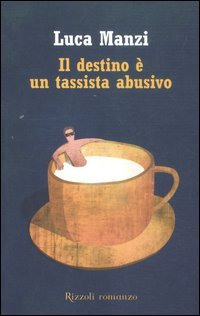 Cover Il destino è un tassista abusivo