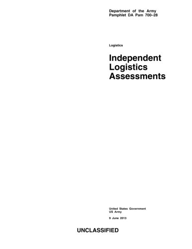 Department of the Army Pamphlet DA Pam 700-28 Independent Logistics Assessments  9 June 2013