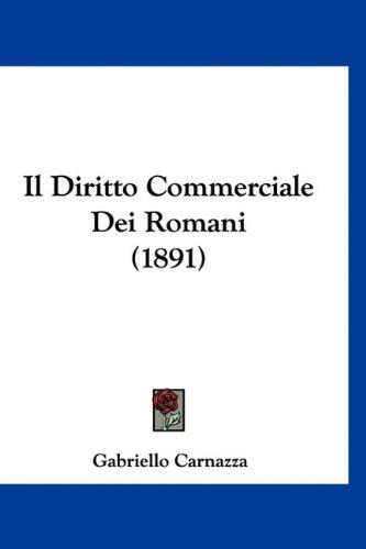 Il Diritto Commerciale Dei Romani (1891)