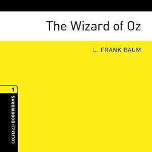 The Wizard of Oz (Adaptation): Oxford Bookworms Library, Stage 1 | [L. Frank Baum, Rosemary Border (adaptation)]