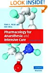 Pharmacology for Anaesthesia and Inte...
