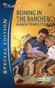 Image of Reining In The Rancher (Silhouette Special Edition)