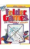 Folder Games for Children's Ministry (Bible Funstuff) (0781439612) by Miller, Susan Martins