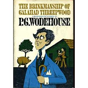 Amazon.com: The Brinkmanship of Galahad Threepwood (A Blandings ...
