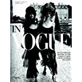 In Vogue: An Illustrated History of the World's Most Famous Fashion Magazine ~ Norberto Angeletti