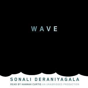 Wave | [Sonali Deraniyagala]
