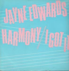 EDWARDS, JAYNE - Harmony / I Got It - Maxi 45T