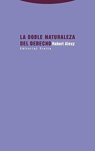 La doble naturaleza del derecho (Estructuras y procesos. Derecho)