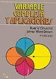 Variable Compleja y Aplicaciones - Quinta Edicion (Spanish Edition) (8476157304) by Brown, James Ward