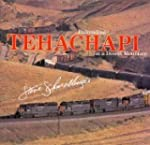 Tehachapi: Railroading on a Desert Mo...