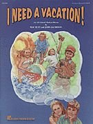 I Need a Vacation (Musical) CD