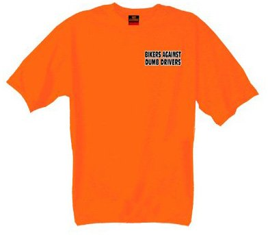 Hot Leathers Bikers Against Dumb Drivers T-Shirt (Safety Orange, Medium)