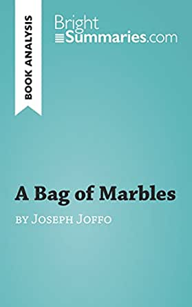 a bag of marbles joseph joffo essay When joseph joffo was a bag of marbles joseph joffo limited murmurs never nice night nodded o'clock papa papers paris philippe petain pocket priest ration.