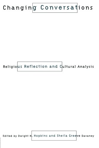 Changing Conversations: Cultural Analysis and Religious Reflection