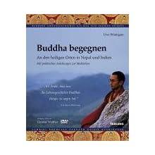 Buddha begegnen incl. DVD: An den heiligen Orten in Nepal und Indien