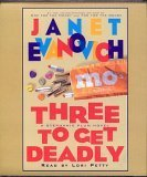 Three to Get Deadly (Stephanie Plum Series, No. 3)