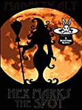 Hex Marks the Spot (Bewitching Mysteries, No. 3) (1597227269) by Alt, Madelyn