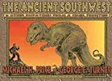 The Ancient Southwest & Other Dispatches from a Cruel Frontier (0875653065) by Price, Michael