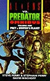 Aliens Vs Predator Omnibus: Prey and Hunters Planet