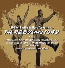The R&B Years 1949 by Jay McShann, Cousin Joe, Joe Tuner, Wynonie Harris and Jimmy Witherspoon