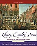 Liberty, Equality, Power: A History of the American People, Volume 1: to 1877- Text Only (0006437885) by Murrin, John M.