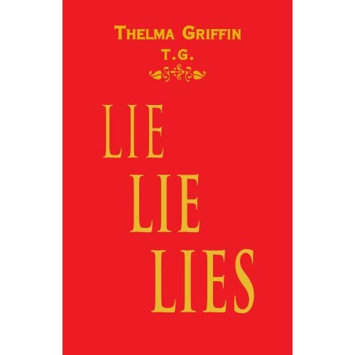 LieLieLies-Why-Men-and-Women-Just-Cannot-Get-It-Together-Thelma-Griffin