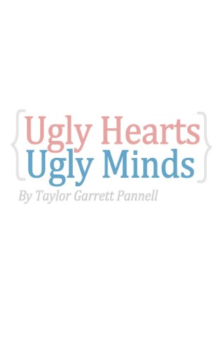 Ugly Hearts, Ugly Minds