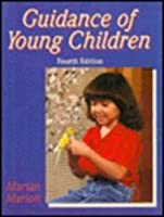 Guidance of Young Children by Marion