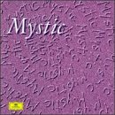 Mystic: Musical Visions of Olivier Me...