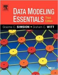 Data Modeling Essentials 3th (third) edition Text Only, by Graeme Simsion