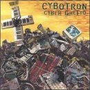 Cyber Ghetto by Cybotron (1995-08-11)