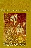 Short History of Byzantium (0670870900) by Norwich, John Julius