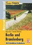 Berlin und Brandenburg: Motorrad-Touren regional (Fun-Tours)
