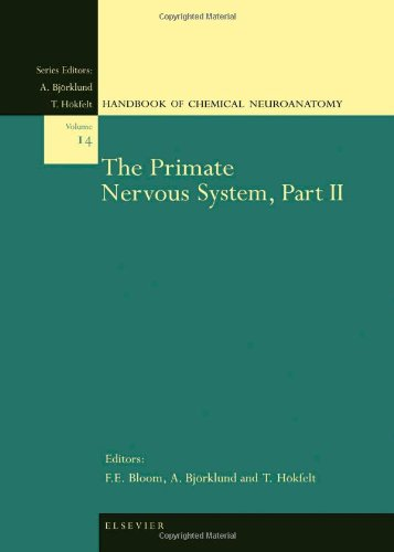 The Primate Nervous System, Part Ii, Volume 14 (Handbook Of Chemical Neuroanatomy)