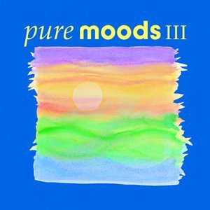 Various Artists - Pure Moods, Vol. III - Zortam Music