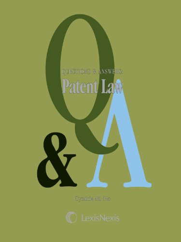 Questions & Answers: Patent Law