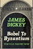 Babel to Byzantium: Poets and Poetry Now