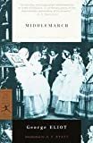Middlemarch (Modern Library Classics) Publisher: Modern Library; Modern Library edition