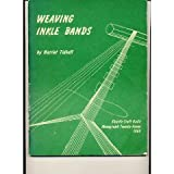 Weaving Inkle Bands (0916658279) by Harriet Tidball