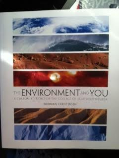 The Environment and You - CSN (College of Southern Nevada) Custom Edition, by Norman Christensen