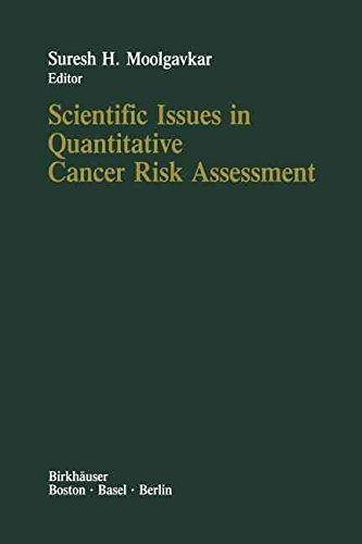 scientific-issues-in-quantitative-cancer-risk-assessment-by-suresh-h-moolgavkar-published-april-2013