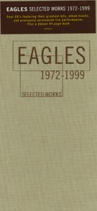 The Eagles - Selected Works 1972-1999 - Zortam Music