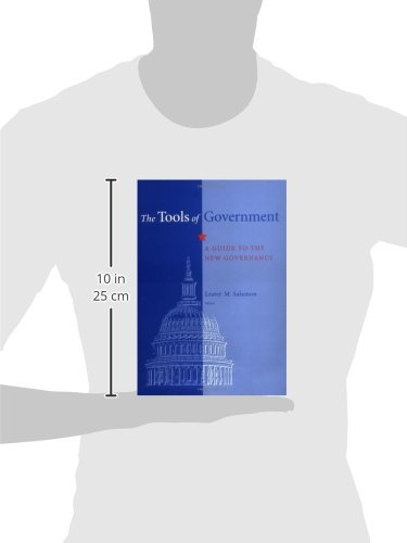 The Tools of Government: A Guide to New Governance