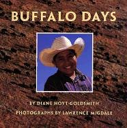 Buffalo Days, Diane Hoyt-Goldsmith