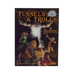 Tunnels and Trolls  - Ken St. Andre