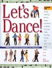 img - for Let's Dance: Learn to Salsa, Fox-Trot, Rumba, Tango, Line Dance, Lambada, Cha-Cha, Waltz, Two-Step, Jitterbug and Swing With Elan, Elegance and Ease book / textbook / text book