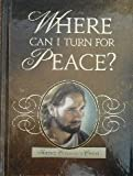 Where Can I Turn for Peace?: Finding Comfort in Christ