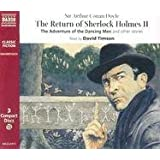 The Return of Sherlock Holmes 2 . 3 CDs . The Adventure of the Dancing Men and Other Stories (Classic Fiction)