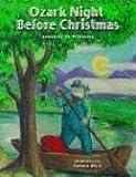 Ozark Night Before Christmas (The Night Before Christmas Series)